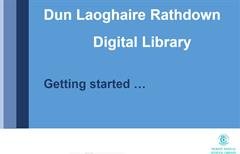 Getting started with Dún Laoghaire Rathdown Digital Library...