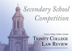 Trinity College Law Review – Writing Competition – Deadline 27 January