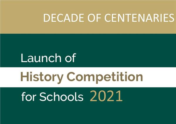 Decade of Centenaries Schools Irish History Competition 2021